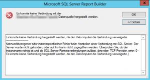 provider: TCP Provider, error: 0 - Microsoft SQL Server Report Builder - Es konnte keine Verbindung mit der Datenquelle hergestellt werden - provider TCP Provider, error 0 - SSRS