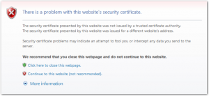 Internet Explorer - There is a problem with this website's security certificate - The security certificate presented by this website was not issued by a trusted certificate authority