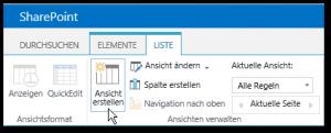 Zentraladministration - Liste - Menü Leiste - Ansicht erstellen Button - SharePoint 2013