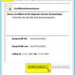 Zertifikatsinformationen - Zertifikat installieren