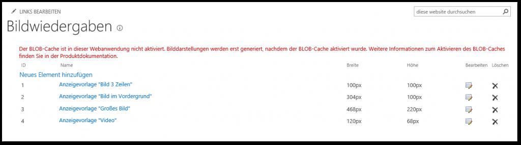 Bilddarstellungen - Bildwiedergaben - Der BLOB-Cache ist in dieser Webanwendung nicht aktiviert - Image Renditions - The blob cache is not enabled in this web application - SharePoint 2013