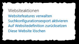 Websiteeinstellungen - Websiteaktionen - SharePoint 2013