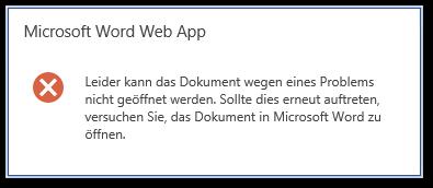 Microsoft Word Web App - Leider kann das Dokument wegen eines Problems nicht geöffnet werden - OWA Error
