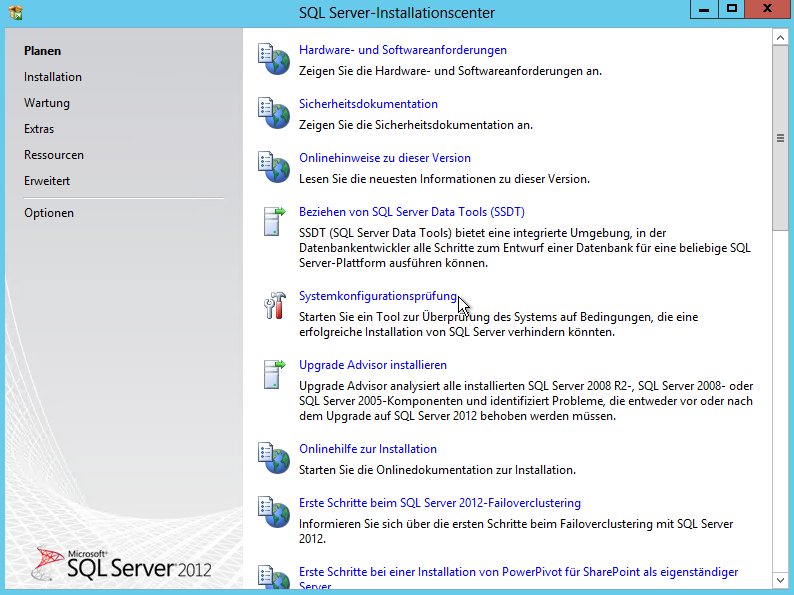 SQL Server 2012 - Installationscenter - Planen - Systemkonfigurationsprüfung Button