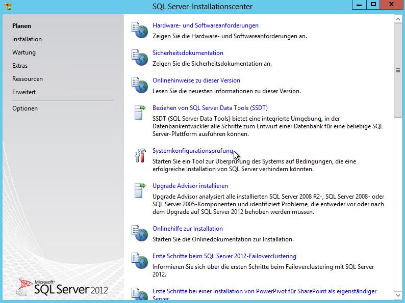 SQL Server 2012 - Installationscenter - Planen - Systemkonfigurationsprüfung Button