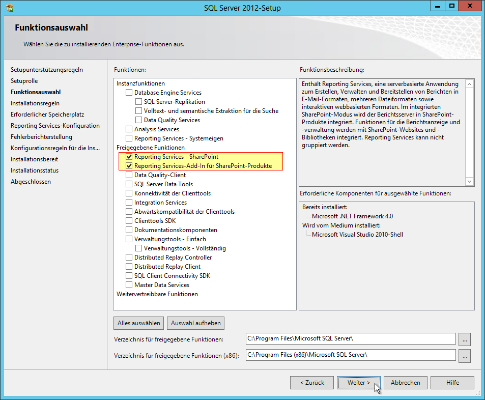 SQL Server Reporting Services Installation im SharePoint Mode - SQL Server 2012 - Setup - Funktionsauswahl - Freigegebene Funktionen - Reporting Services - SharePoint - Reporting Services-Add-In für SharePoint-Produkte
