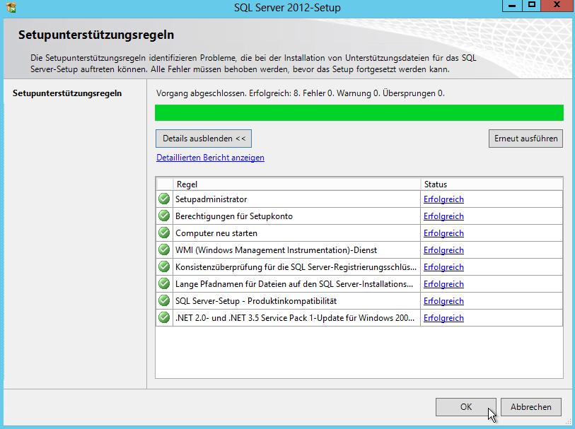 SQL Server 2012 - Setup - Neue eigenständige SQL Server-Installation - Setupunterstützungsregeln - Erfolgreich 8