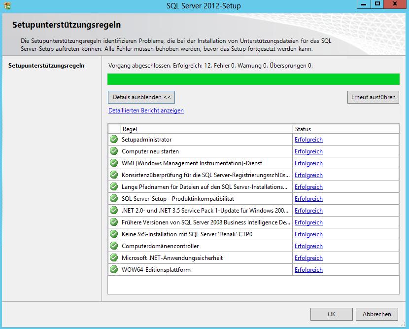 SQL Server 2012 - Setup - Systemkonfigurationsprüfung - Setupunterstützungsregeln