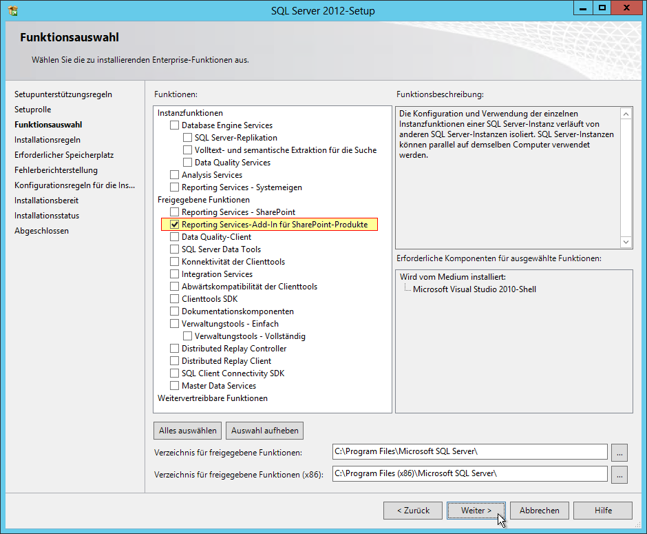 SQL Server Reporting Services Installation im SharePoint Mode - SQL Server 2012 - Setup - Funktionsauswahl - Freigegebene Funktionen - Reporting Services-Add-In für SharePoint-Produkte