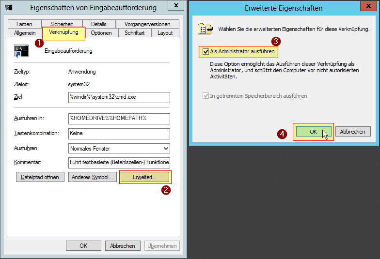 Verknüpfung - Eigenschaften von Eingabeaufforderung - Erweitert Button - Als Administrator ausführen Checkbox