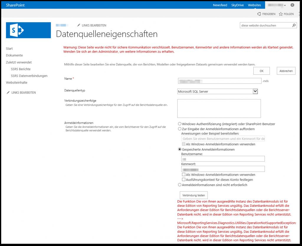 Datenquelleneigenschaften - Die Funktion Die von Ihnen ausgewählte Instanz des Datenbankmoduls ist für diese Edition von Reporting Services ungültig - SSRS Fehler - SharePoint 2013