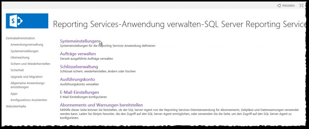 ZA - Reporting Services-Anwendung verwalten - Systemeinstellungen für die Reporting Services-Anwendung definieren - SSRS - SharePoint 2013