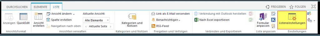 Liste - Reiter Liste - Menü kurz - Listeneinstellungen Button - SharePoint 2013