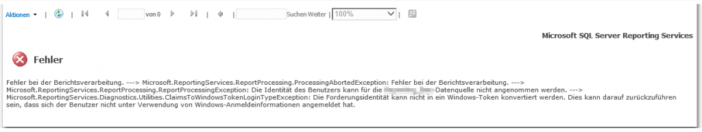 Microsoft SQL Server Reporting Services - SSRS - Fehler - Microsoft.ReportingServices.Diagnostics.Utilities.ClaimsToWindowsTokenLoginTypeException - Die Forderungsidentität kann nicht in ein Windows-Token konvertiert werden