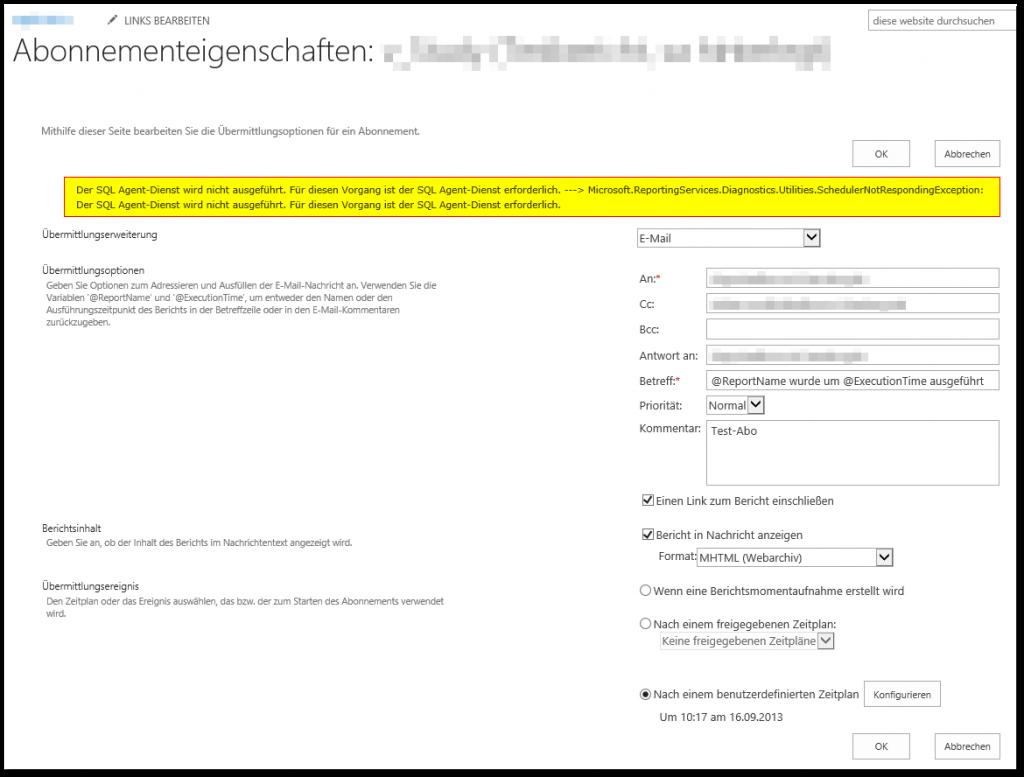 Der SQL Agent-Dienst wird nicht ausgeführt. Für diesen Vorgang ist der SQL Agent-Dienst erforderlich. ---> Microsoft.ReportingServices.Diagnostics.Utilities.SchedulerNotRespondingException: Der SQL Agent-Dienst wird nicht ausgeführt. Für diesen Vorgang ist der SQL Agent-Dienst erforderlich.