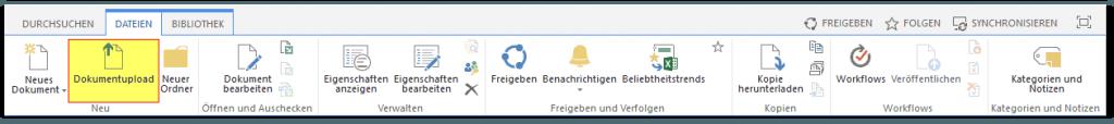 SharePoint Bibliothek - Reiter DATEIEN - Menü kurz - Dokumentupload - Button - SharePoint 2013