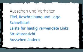 Websiteeinstellungen einer Unterseite - Aussehen und Verhalten - Titel, Beschreibung und Logo - Schnellstart - Leiste für häufig verwendete Links - Strukturansicht - Aussehen ändern - SharePoint 2013