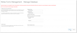 CA - ZA - Nintex Forms Management - Manage database - Database Server - Database Name - Create Database - SharePoint 2013