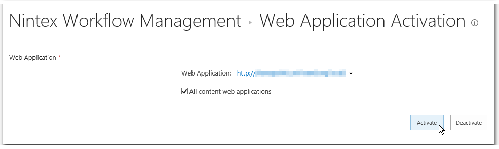 CA - ZA - Nintex Workflow Management - Web Application Activation - All content web applications - Activate Button - SharePoint 2013