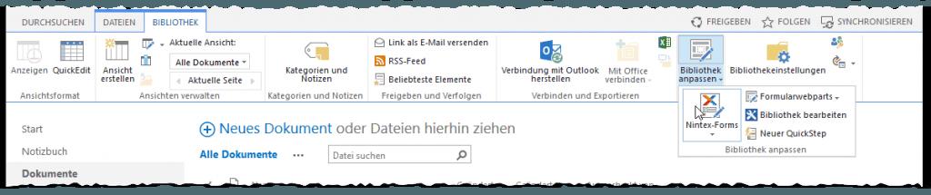 Dokumente - Reiter BIBLIOTHEK - Menü Band - Ribbon - Bibliothek anpassen - Nintex-Forms Button - SharePoint 2013