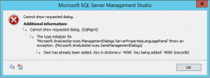Microsoft SQL Server Management Studio - SSMS - Error - SSAS - Cannot show requested dialog - Microsoft.AnalysisServices.ManagementDialogs.ServerPropertiesLanguagePanel