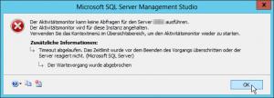 Der Aktivitätsmonitor kann keine Abfragen für den Server ausführen. Der Aktivitätsmonitor wird für diese Instanz angehalten. Timeout abgelaufen.png