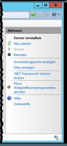 Internetinformationsdienste (IIS)-Manager - Server verwalten - Aktionen - Neu starten - Starten deaktiviert - Beenden