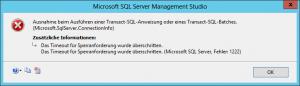 SQL Server Management Studio - SSMS - Fehler - Error - Das Timeout für Sperranforderung wurde überschritten - Microsoft SQL Server, Fehler 1222