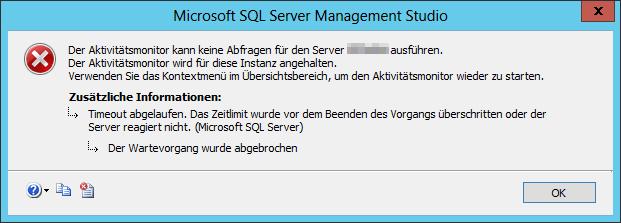 Der Aktivitätsmonitor kann keine Abfragen für den Server SP-DB-Server ausführen - Timeout abgelaufen - Error - Fehler