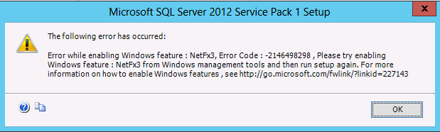 Error while enabling Windows feature: NetFx3, Error Code : -2146498298 - Microsoft SQL Server 2012 - Error while enabling Windows feature NetFx3, Error Code -2146498298, Please try enabling Windows feature NetFx3 from Windows management tools - Error - Fehler