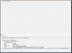 SQL Server Management Studio - SSMS - DBCC opentran() - älteste aktive Transaktion