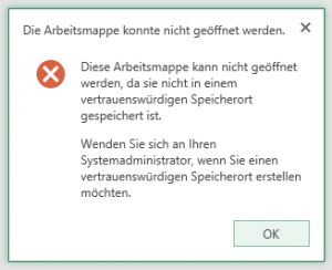 Excel Web Access - Diese Arbeitsmappe konnte nicht geöffnet werden, da sie nicht in einem vertrauenswürdigen Speicherort gespeichert ist - SharePoint 2013
