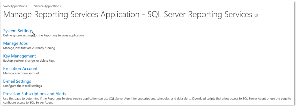 Manage Reporting Service Application - SQL Server Reporting Services - System Settings