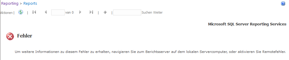 SSRS - Microsoft SQL Server Reporting Services - Fehler - Um weitere Informationen zu diesem Fehler zu erhalten, aktivieren Sie Remotefehler