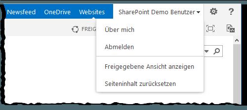 User Name Menu - Benutzer Name Menü - Freigegebene Ansicht anzeigen - Seiteninhalt zurücksetzen - Über mich - Abmelden - PageView=Personal - PageView=Shared - SharePoint 2013