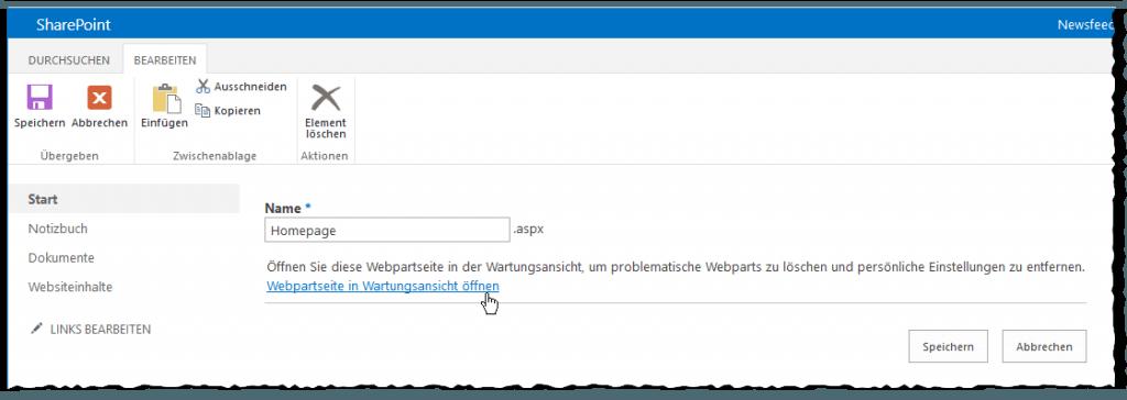 Webpartseitenwartung - SEITE - Eigenschaften bearbeiten - Webpartseite in Wartungsansicht öffnen - SharePoint 2013