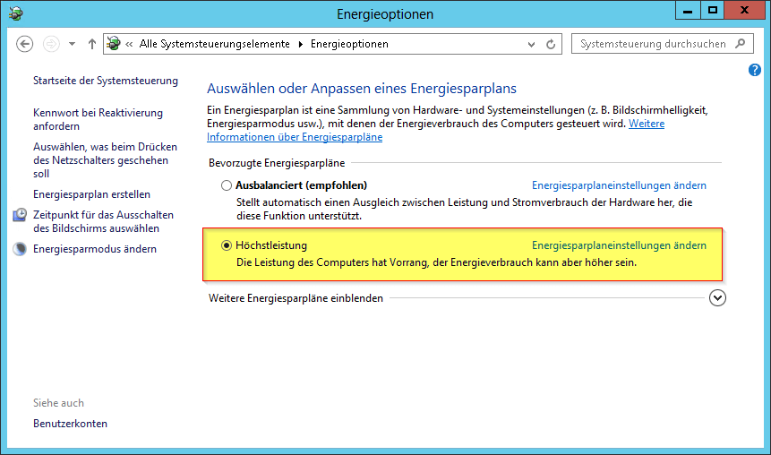 Systemsteuerung - Energieoptionen - Power Options - Höchstleistung - High performance - Windows Server 2012