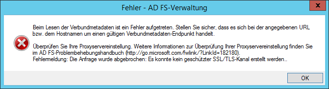 Fehlermeldung: Die Anfrage wurde abgebrochen: Es konnte kein geschützter SSL/TLS-Kanal erstellt werden. Error message: The request was aborted: Could not create SSL/TLS secure channel