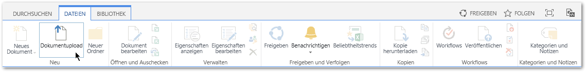 Dokumentenbibliothek - Reiter DATEIEN - Dokumentenupload - Menü - Ribbon - SharePoint 2013