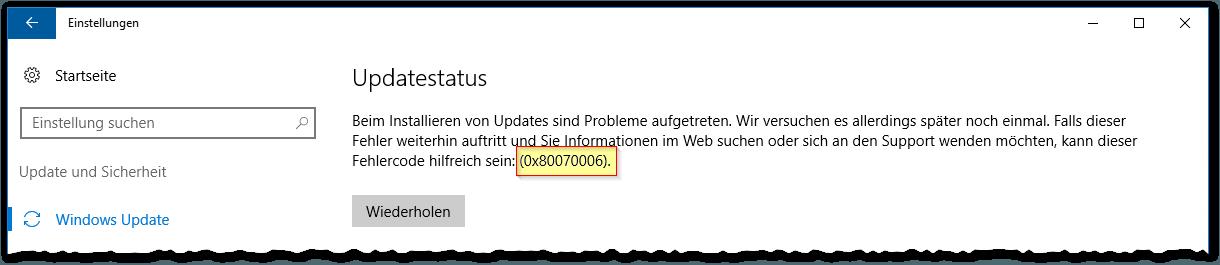 Windows Update Error Code - 0x80070006 - Beim Installieren von Updates sind Probleme aufgetreten
