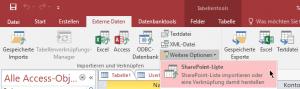 Reiter Externe Daten - Button Weitere Optionen - SharePoint-Liste - MS Access